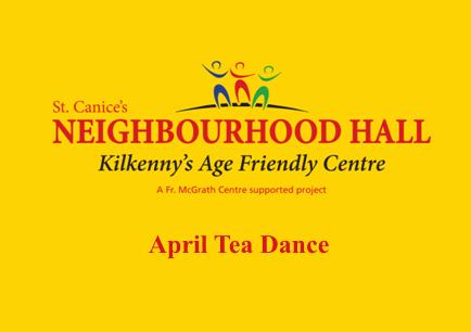Tea Dance 18th April